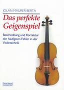 Das perfekte Geigenspiel