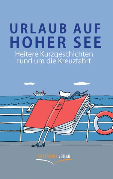 Urlaub auf hoher See als Buch von Stefan Schöner