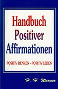 Handbuch positiver Affirmationen