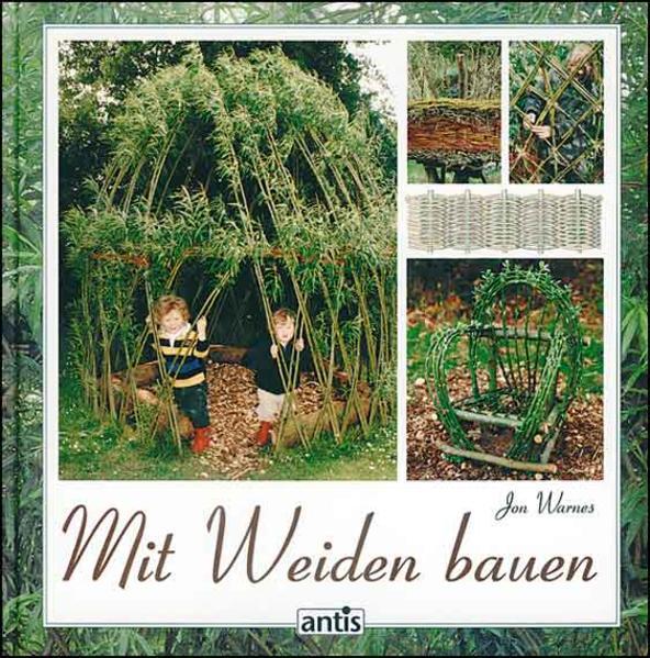Mit Weiden bauen als Buch