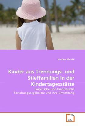 Kinder aus Trennungs- und Stieffamilien in der ...