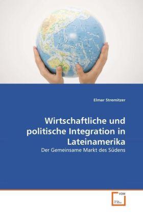 Wirtschaftliche und politische Integration in L...