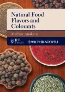 Natural Food Flavors and Colorants als Buch von...