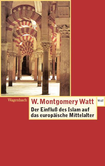 Der Einfluss des Islam auf das Europäische Mittelalter als Taschenbuch