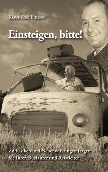 Einsteigen, bitte! als Buch von Klaus Axel Finken