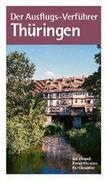 Der Ausflugs-Verführer Thüringen