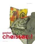 gaston chaissac.!