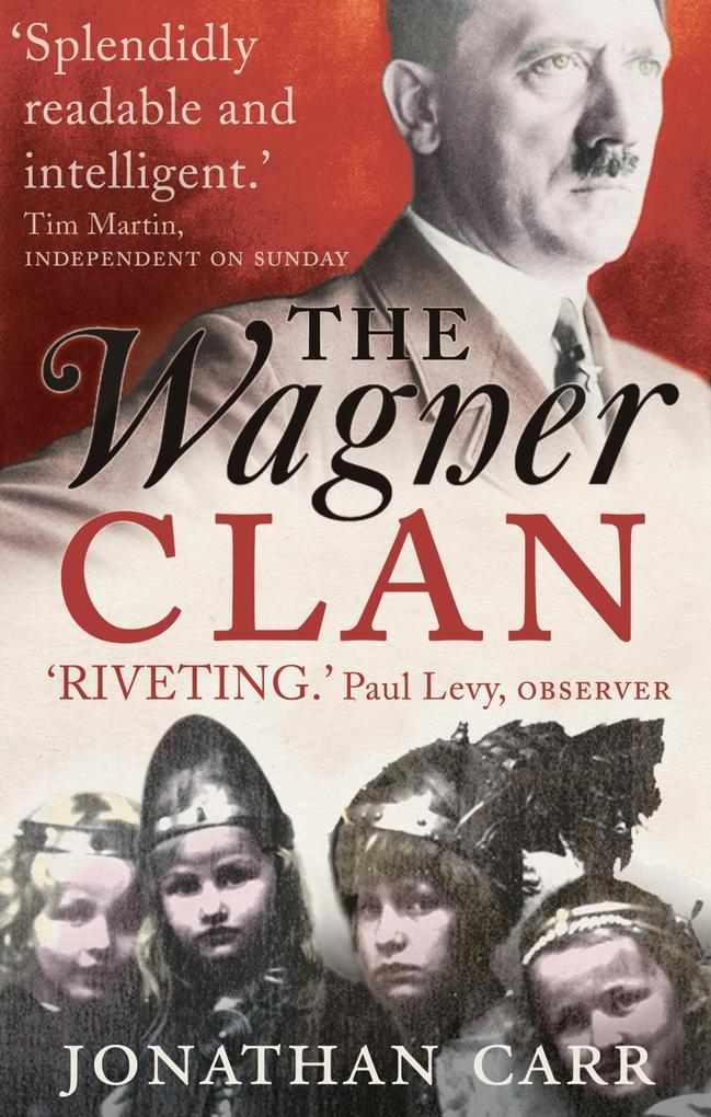 The Wagner Clan als eBook Download von Jonathan...