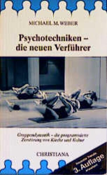 Psychotechniken - die neuen Verführer als Buch