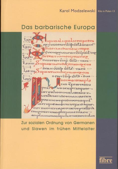 Das barbarische Europa als Buch von Karol Modze...