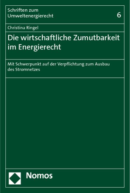 Die wirtschaftliche Zumutbarkeit im Energierech...