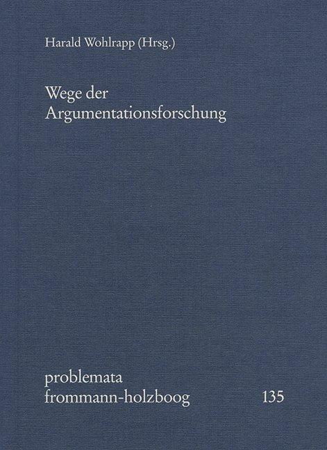 Wege der Argumentationsforschung als Buch