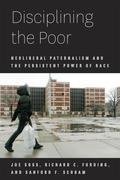 Disciplining the Poor