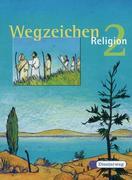 Wegzeichen Religon 2. Schülerbuch. Neu