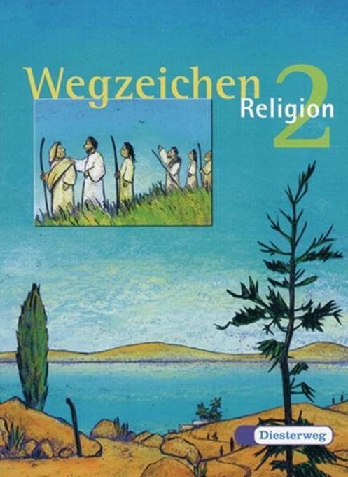 Wegzeichen Religon 2. Schülerbuch. Neu als Buch...