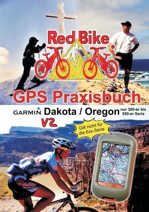 GPS Praxisbuch Garmin Dakota/Oregon V2 als Buch...