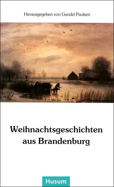 Weihnachtsgeschichten aus Brandenburg als Buch