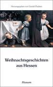 Weihnachtsgeschichten aus Hessen