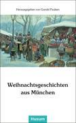 Weihnachtsgeschichten aus München