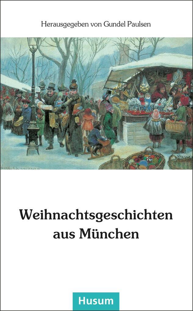 Weihnachtsgeschichten aus München als Buch