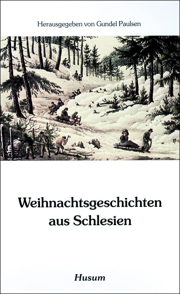 Weihnachtsgeschichten aus Schlesien als Buch