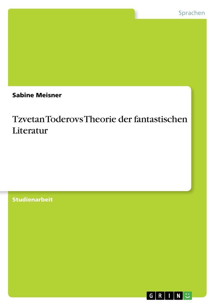 Tzvetan Toderovs Theorie der fantastischen Lite...