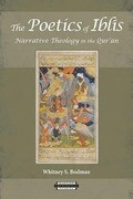 The Poetics of Iblis: Narrative Theology in the Qur'an