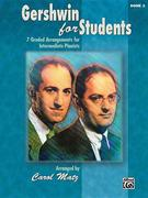 Gershwin for Students, Book 3: 7 Graded Arrangements for Intermediate Pianists