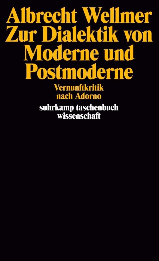 Zur Dialektik von Moderne und Postmoderne als Taschenbuch