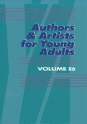 Authors & Artists for Young Adults: A Biographical Guide to Novelists, Poets, Playwrights Screenwriters, Lyricists, Illustrators, Cartoonists, Animato