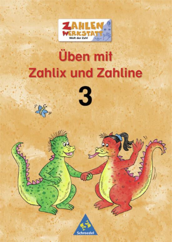 Welt der Zahl. Zahlenwerkstatt. Üben mit Zahlix und Zahline 3. Euro-Ausgabe als Buch