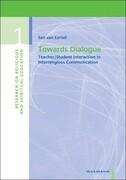 Towards Dialogue