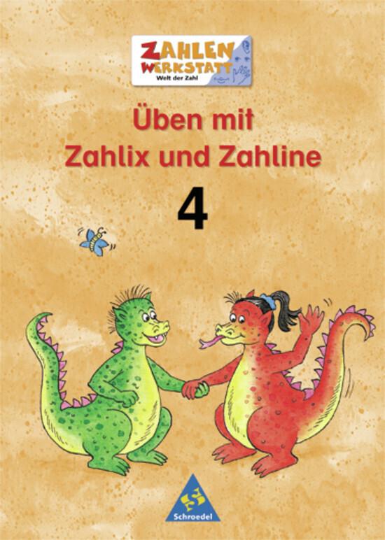 Welt der Zahl. Zahlenwerkstatt. Üben mit Zahlix und Zahline 4 als Buch