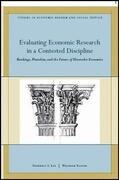 Evaluating Economic Research in a Contested Discipline: Ranking, Pluralism, and the Future of Heterodox Economics