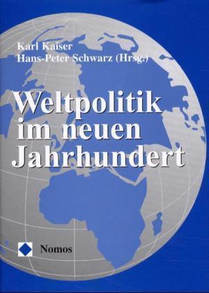 Weltpolitik im neuen Jahrhundert als Buch