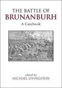 The Battle of Brunanburh: A Casebook