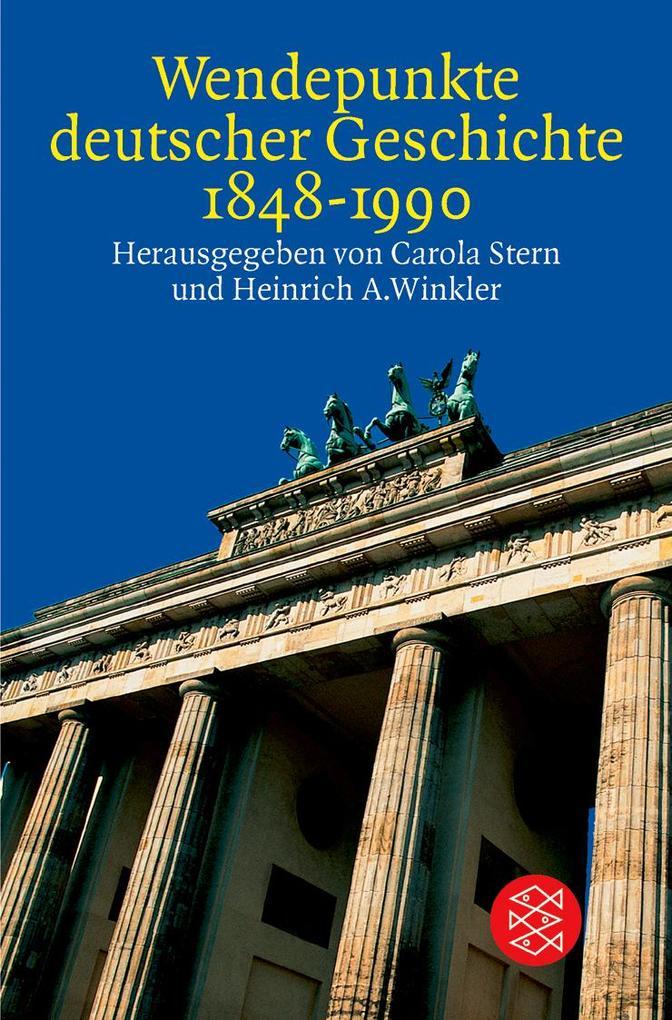 Wendepunkte deutscher Geschichte 1848 - 1990 als Taschenbuch
