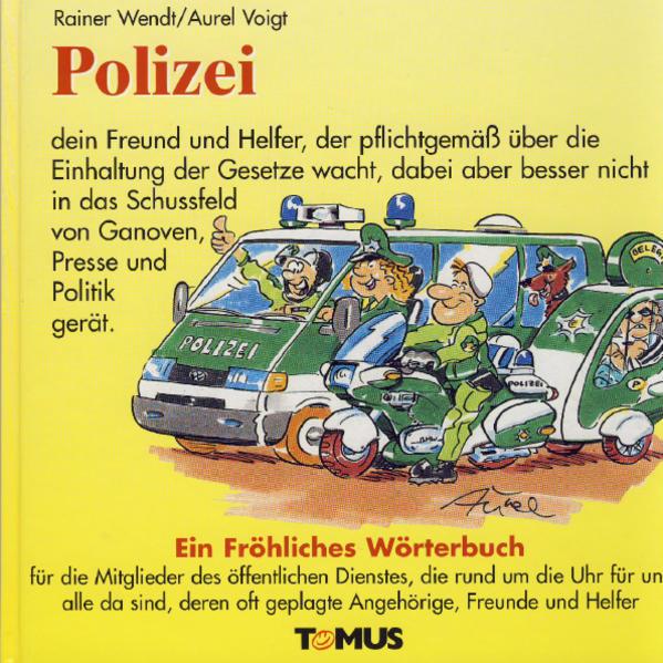 Polizei. Ein fröhliches Wörterbuch als Buch