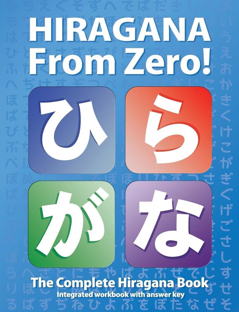 Hiragana From Zero! als Buch von George Tromble...
