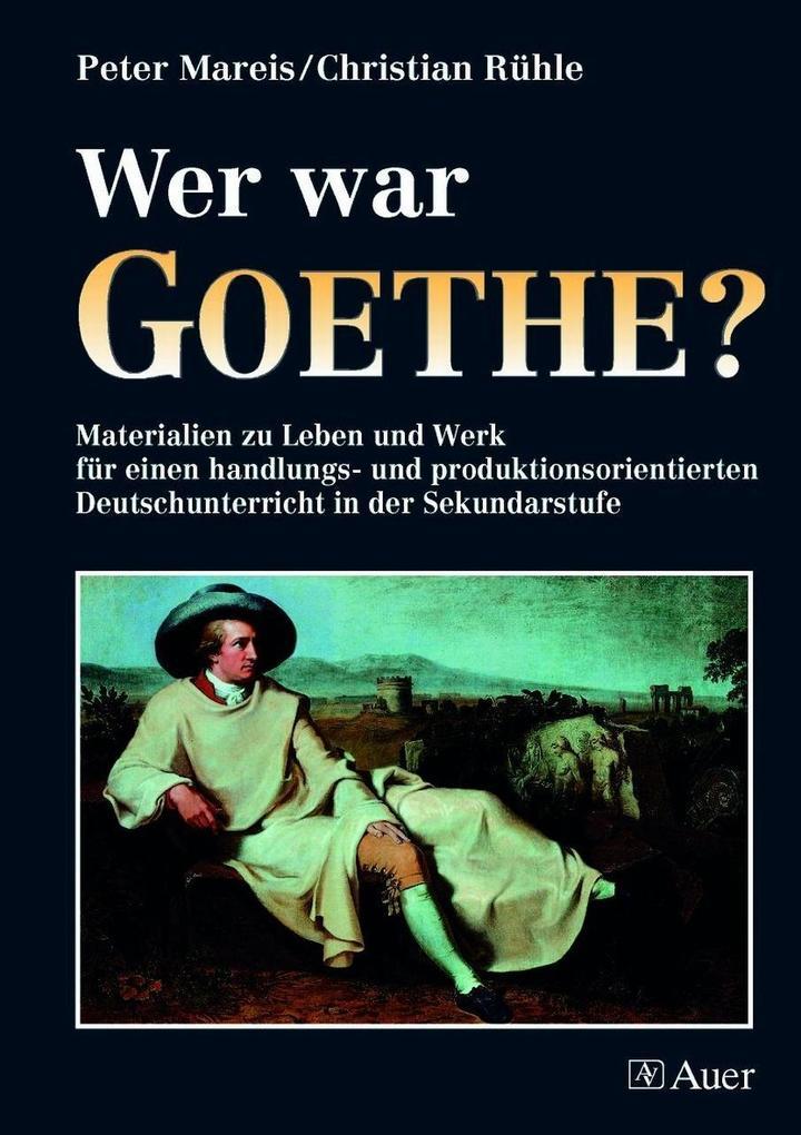 Wer war Goethe? als Buch