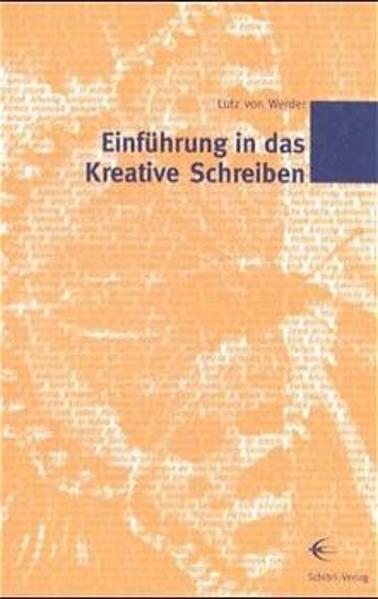 Einführung in das kreative Schreiben als Buch