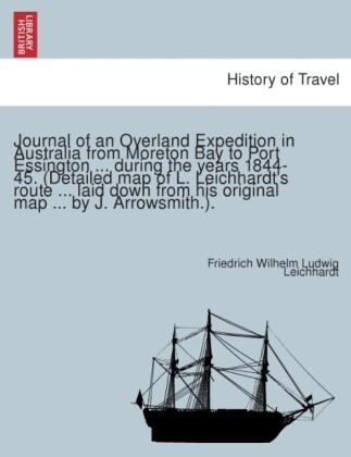 Journal of an Overland Expedition in Australia ...
