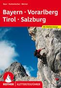 Klettersteige Bayern - Vorarlberg - Tirol - Salzburg