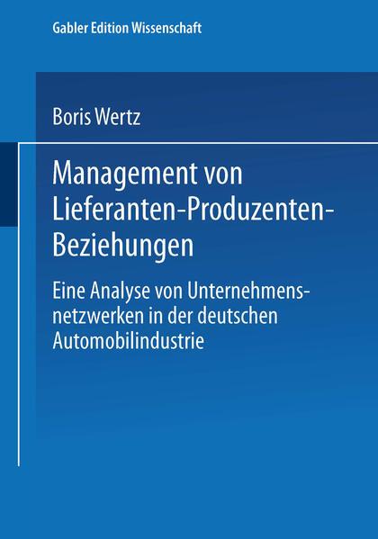 Management von Lieferanten-Produzenten-Beziehungen als Buch