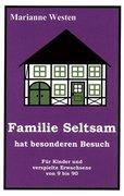 Familie Seltsam hat besonderen Besuch