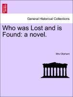 Who was Lost and is Found: a novel. als Taschenbuch von Mrs Oliphant