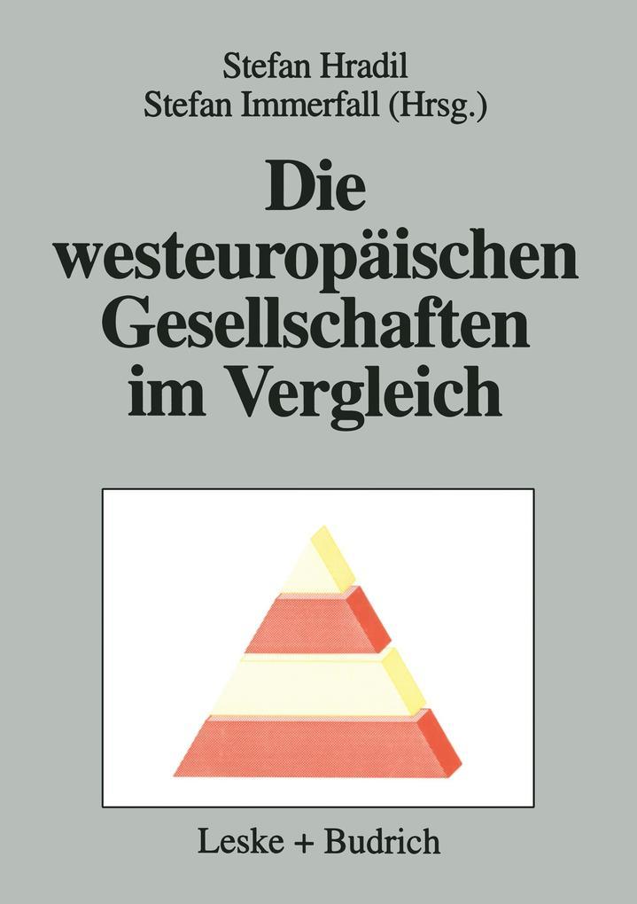 Die westeuropäischen Gesellschaften im Vergleich als Buch (gebunden)