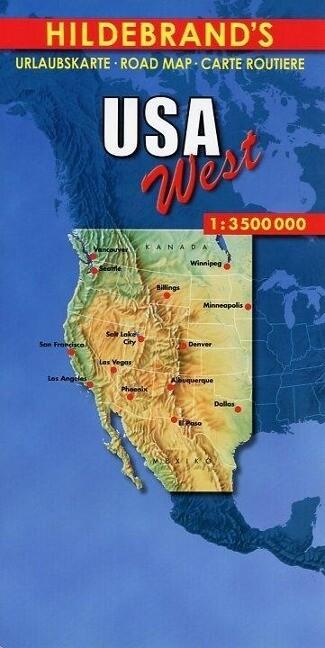 USA West 1 : 3 500 000. Hildebrand's Urlaubskarte als Buch