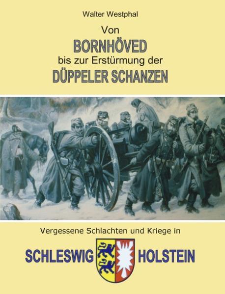 Von Bornhöved bis zur Erstürmung der Düppeler Schanzen als Buch