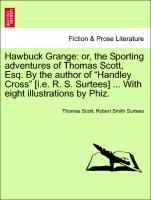 Hawbuck Grange: or, the Sporting adventures of ...